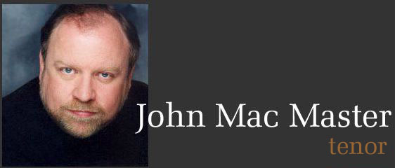 John Mac Master - Canadian tenor